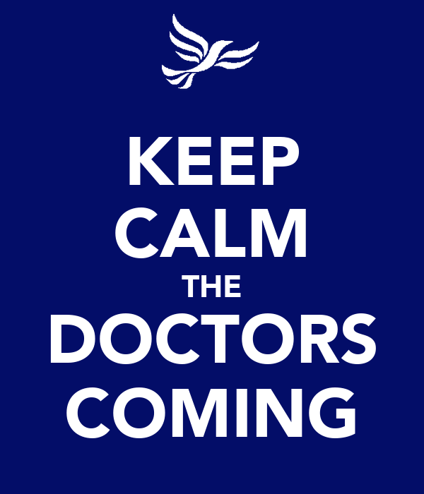 KEEP CALM THE DOCTORS COMING