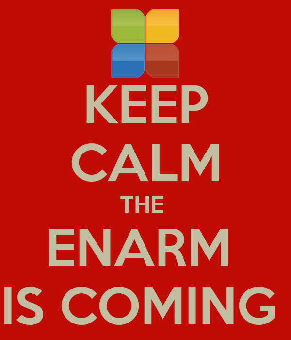 KEEP CALM THE  ENARM  IS COMING