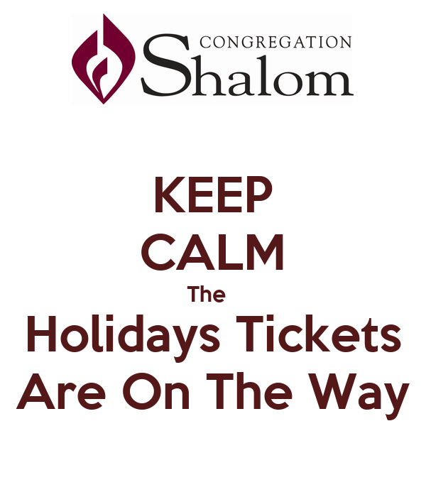 KEEP CALM The   Holidays Tickets Are On The Way