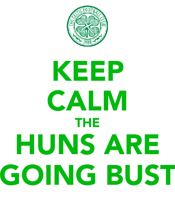 KEEP CALM THE HUNS ARE GOING BUST