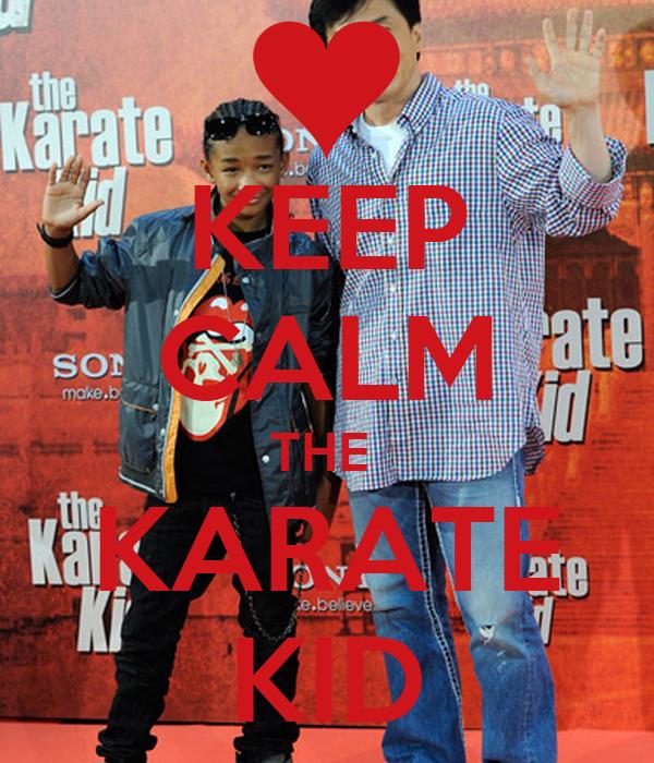 KEEP CALM THE  KARATE KID
