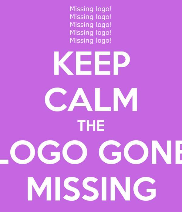 KEEP CALM THE LOGO GONE MISSING