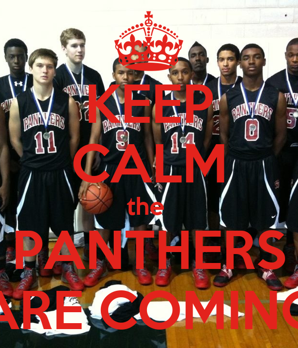 KEEP CALM the  PANTHERS ARE COMING