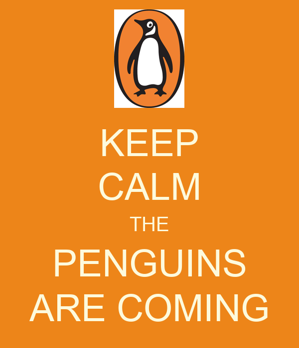 KEEP CALM THE PENGUINS ARE COMING