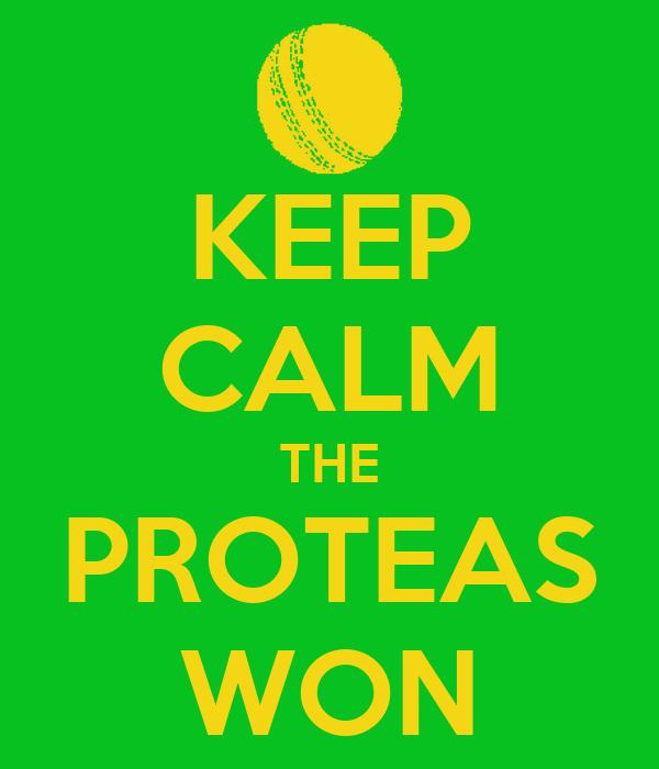 KEEP CALM THE PROTEAS WON