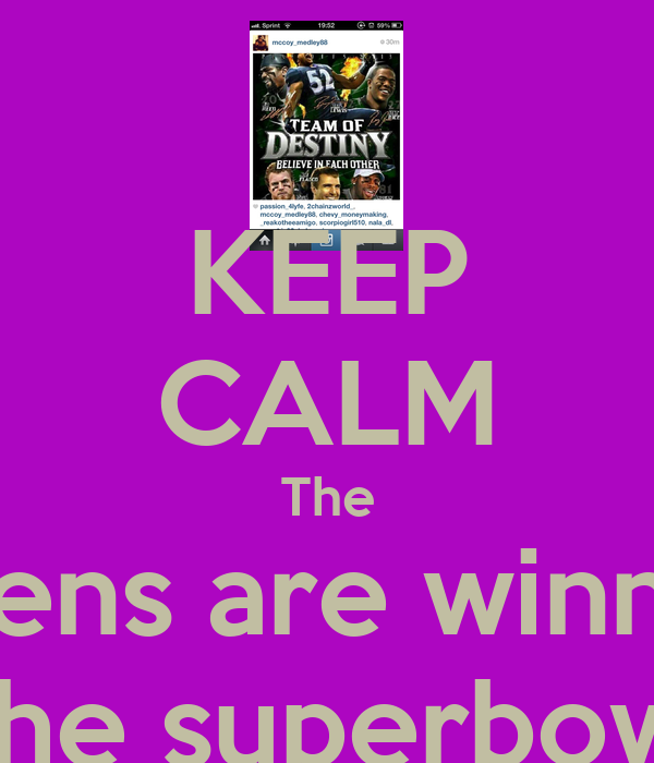 KEEP CALM The Ravens are winning  The superbowl