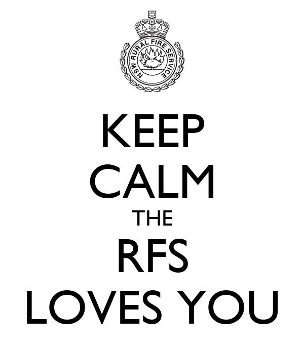 KEEP CALM THE RFS LOVES YOU