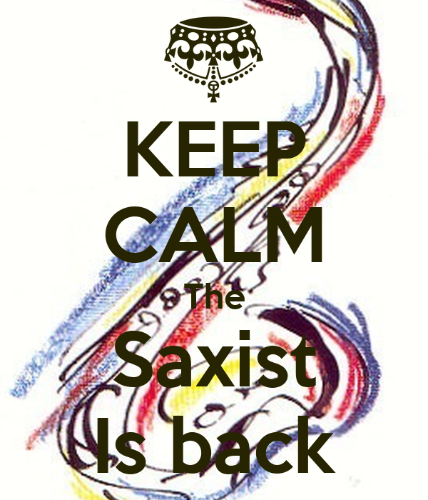 KEEP CALM The Saxist Is back