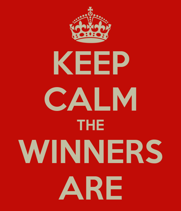 KEEP CALM THE WINNERS ARE