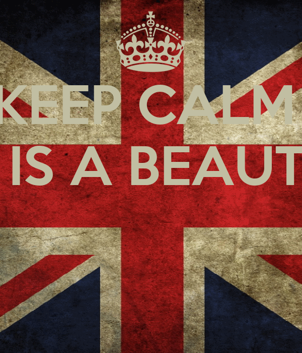 KEEP CALM  THE WORLD IS A BEAUTIFUL PLACE