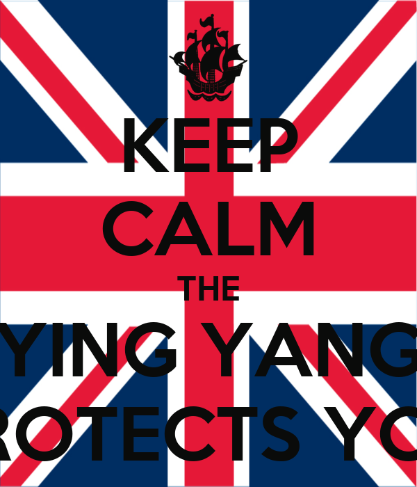 KEEP CALM THE YING YANG PROTECTS YOU