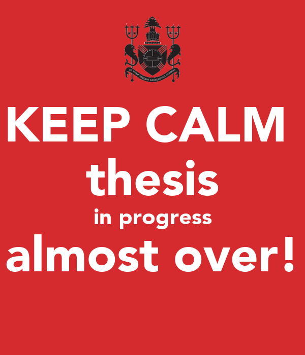 thesis in progress t shirt Find and save ideas about phd humor on pinterest this phd in progress t-shirt is printed on a t-shirt and designed by thesis writing in progress.