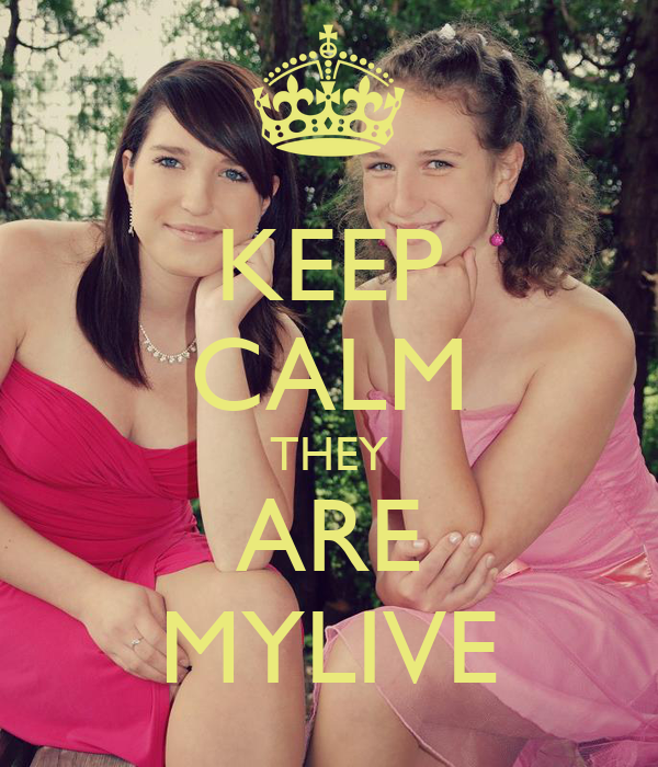 KEEP CALM THEY ARE MYLIVE