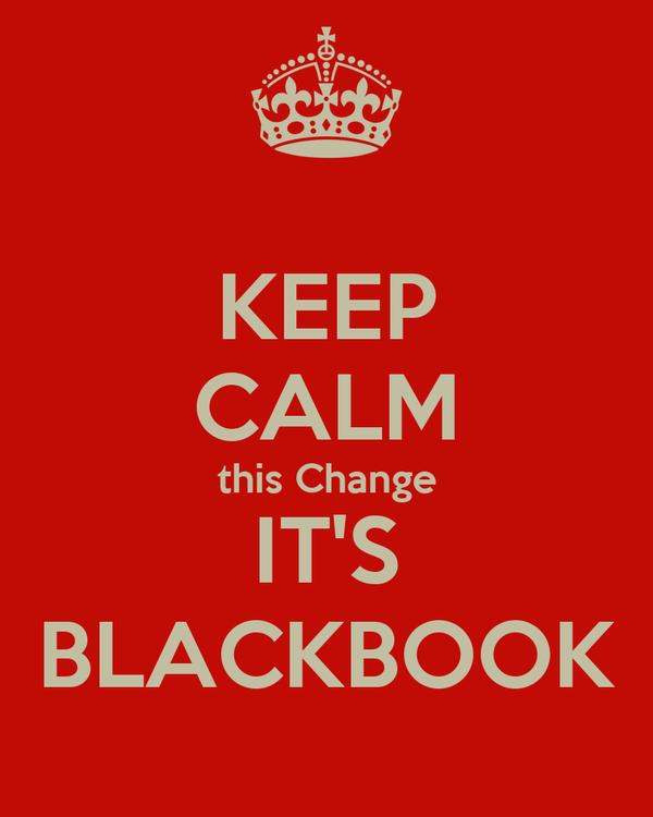 KEEP CALM this Change IT'S BLACKBOOK