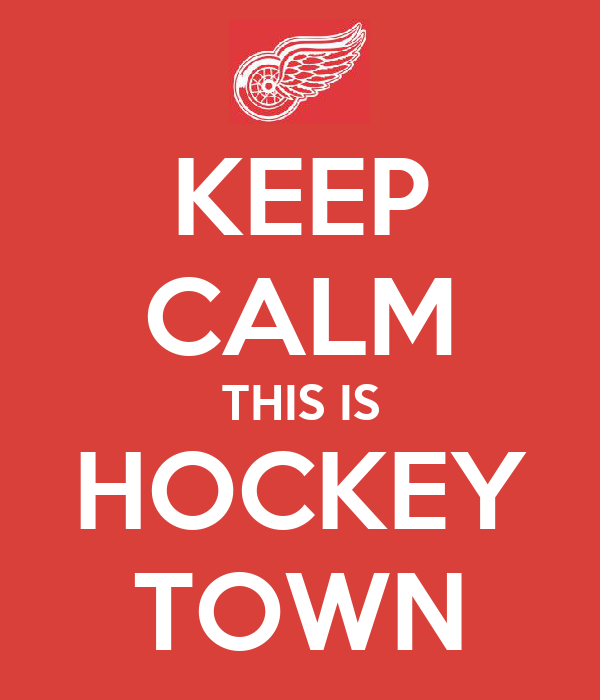 KEEP CALM THIS IS HOCKEY TOWN