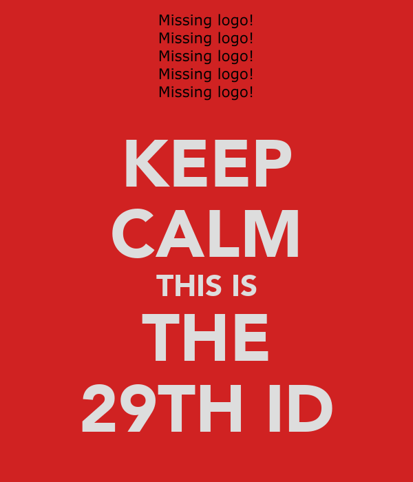 KEEP CALM THIS IS THE 29TH ID