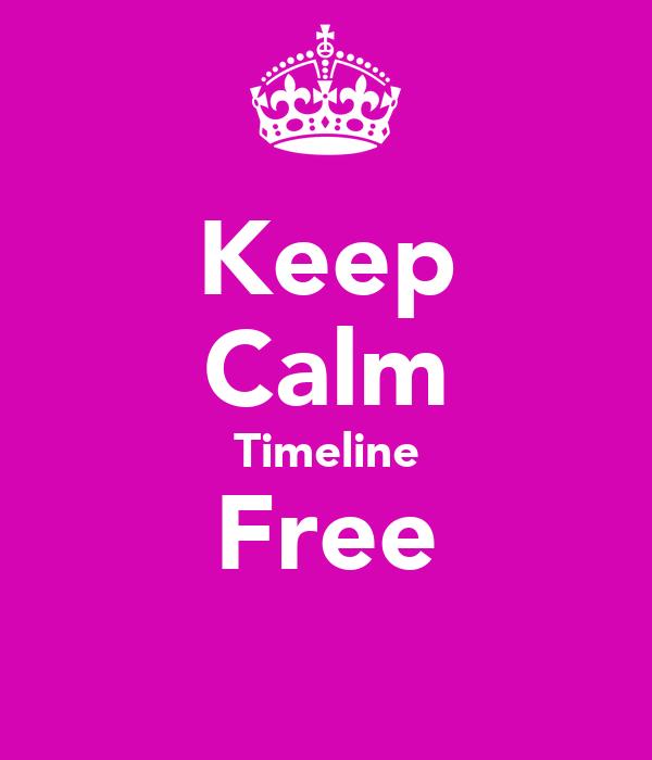 Keep Calm Timeline Free