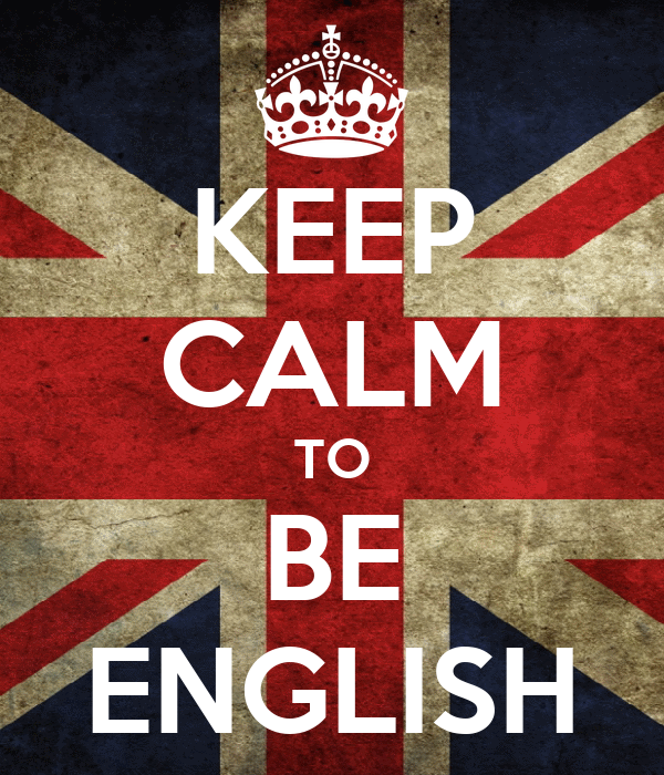 KEEP CALM TO BE ENGLISH