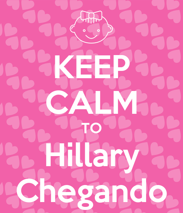 KEEP CALM TO Hillary Chegando