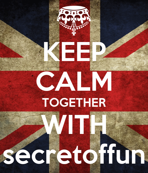 KEEP CALM TOGETHER WITH secretoffun