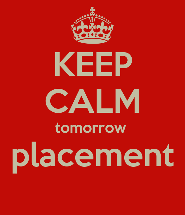 KEEP CALM tomorrow  placement