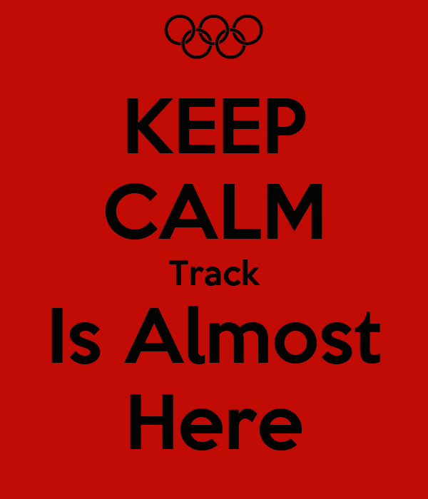 KEEP CALM Track Is Almost Here