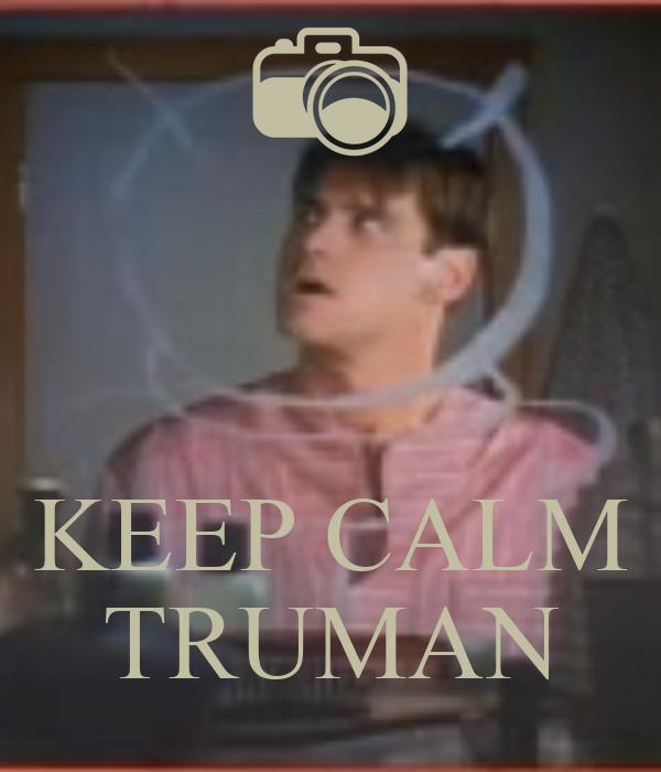 KEEP CALM TRUMAN