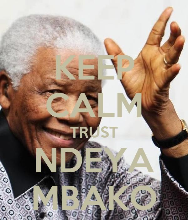 KEEP CALM TRUST NDEYA MBAKO
