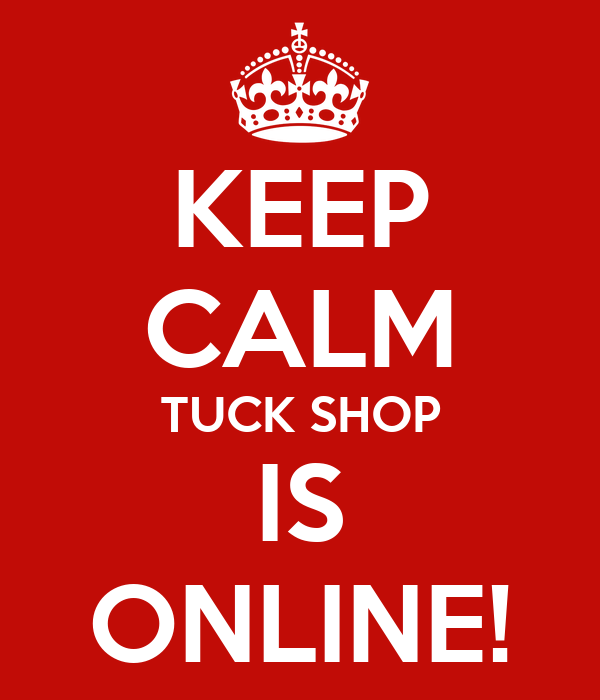 KEEP CALM TUCK SHOP IS ONLINE!