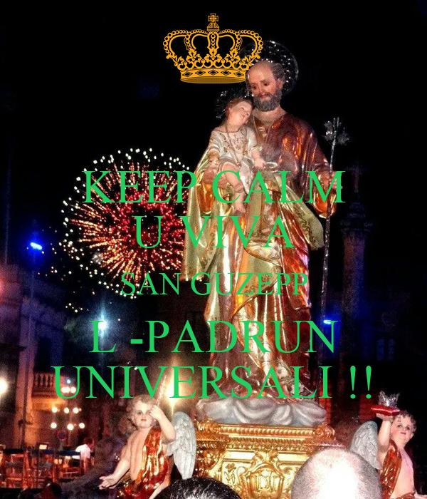 KEEP CALM  U VIVA  SAN GUZEPP L -PADRUN UNIVERSALI !!