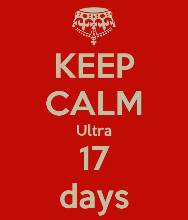 KEEP CALM Ultra 17 days