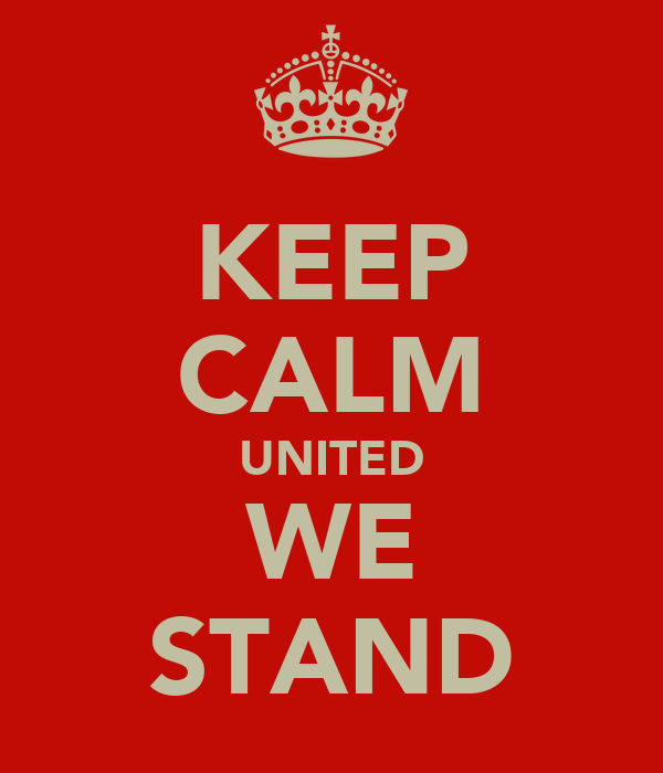 KEEP CALM UNITED WE STAND