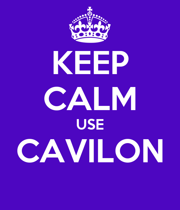 KEEP CALM USE CAVILON