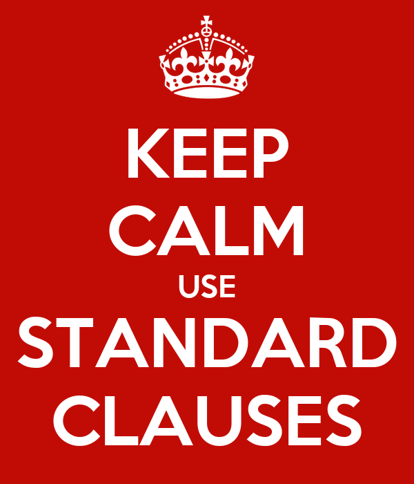 KEEP CALM USE STANDARD CLAUSES