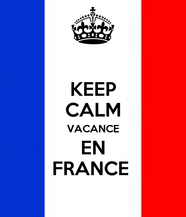 KEEP CALM VACANCE EN FRANCE