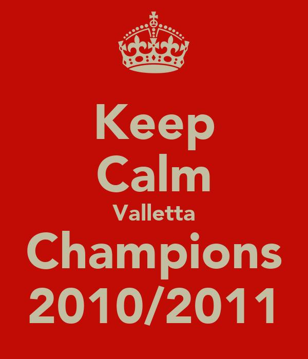 Keep Calm Valletta Champions 2010/2011