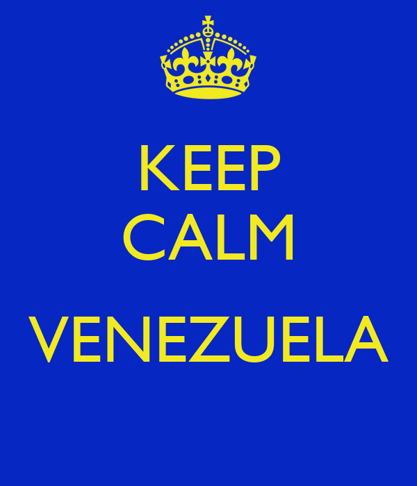 KEEP CALM  VENEZUELA
