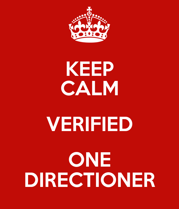 KEEP CALM VERIFIED ONE DIRECTIONER