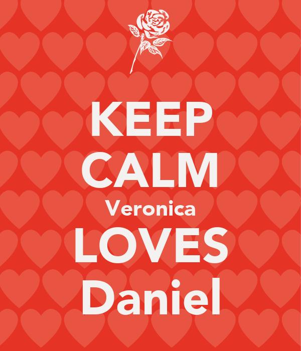 KEEP CALM Veronica LOVES Daniel