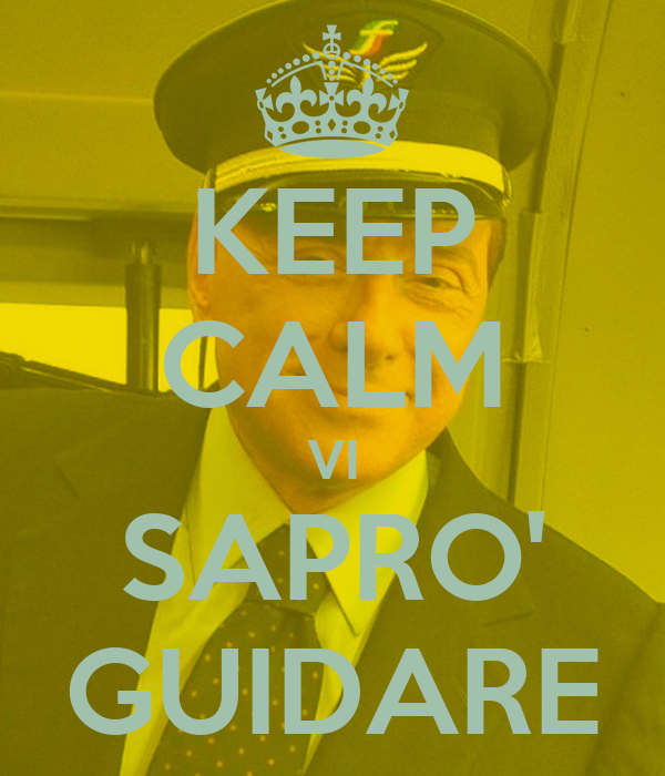 KEEP CALM VI SAPRO' GUIDARE