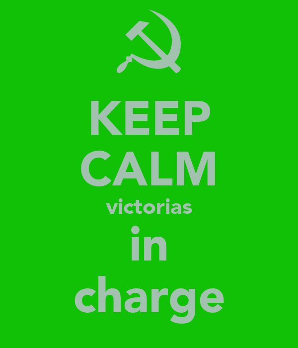 KEEP CALM victorias in charge