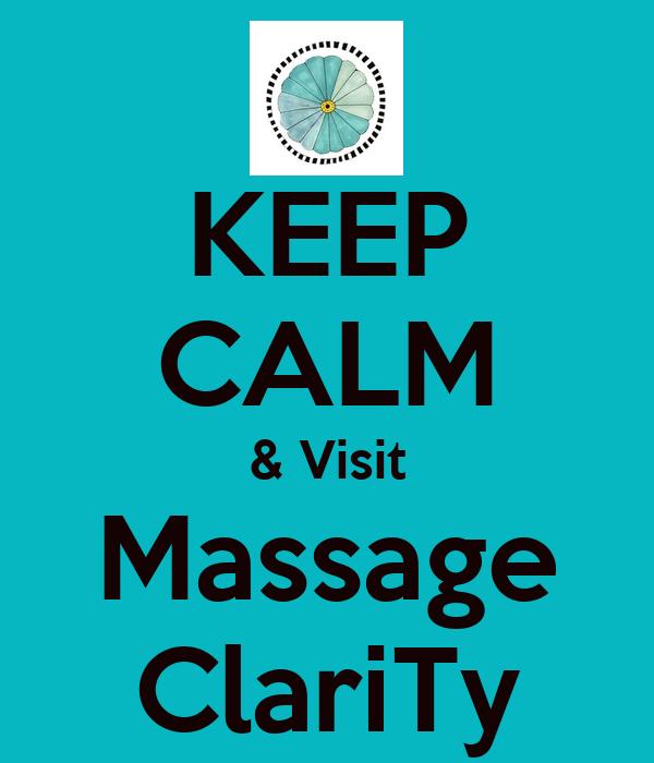 KEEP CALM & Visit Massage ClariTy