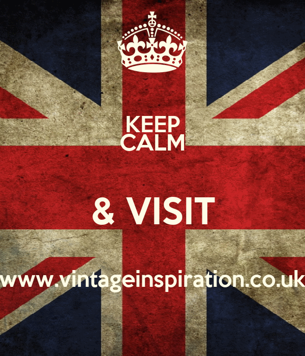 KEEP CALM & VISIT www.vintageinspiration.co.uk