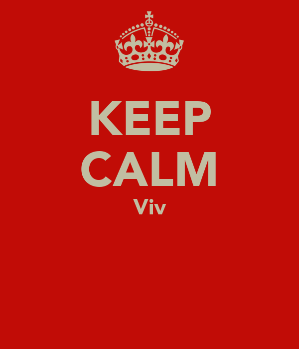 KEEP CALM Viv