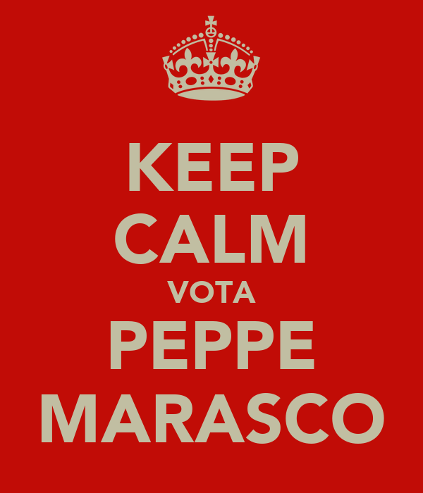 KEEP CALM VOTA PEPPE MARASCO