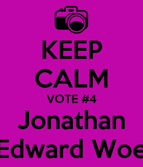 KEEP CALM VOTE #4 Jonathan Edward Woe