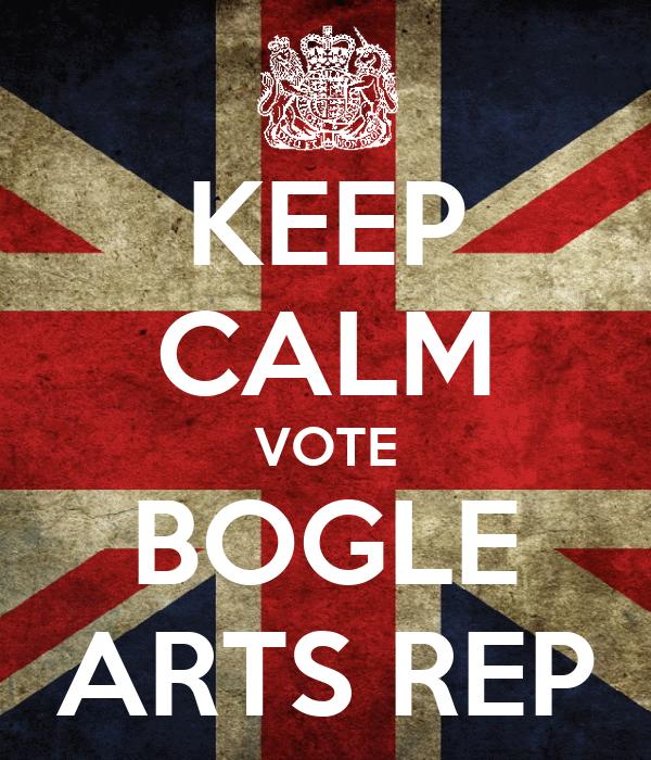 KEEP CALM VOTE BOGLE ARTS REP