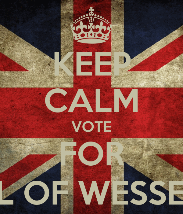 KEEP CALM VOTE FOR HAROLD GODWINESON , EARL OF WESSEX TO BE KING OF ENGLAND !!!