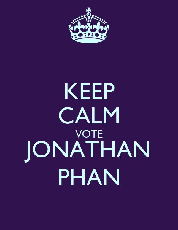 KEEP CALM VOTE JONATHAN PHAN