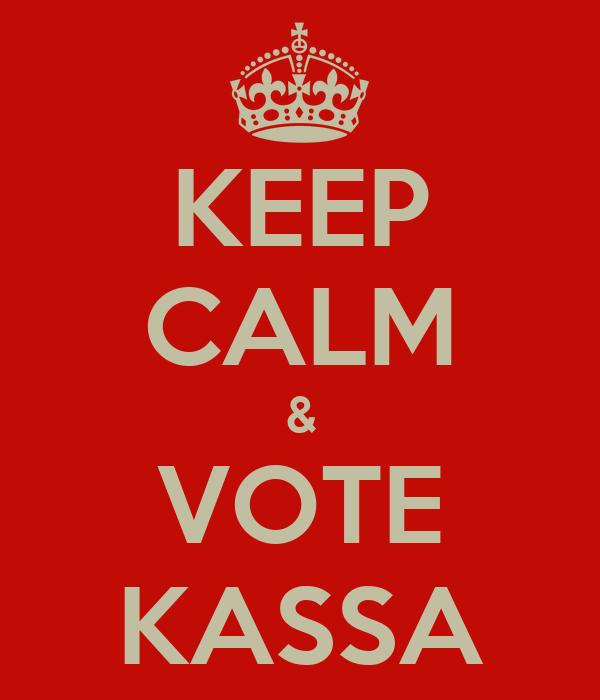 KEEP CALM & VOTE KASSA